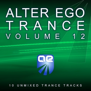 VARIOUS - Alter Ego Trance Vol 12