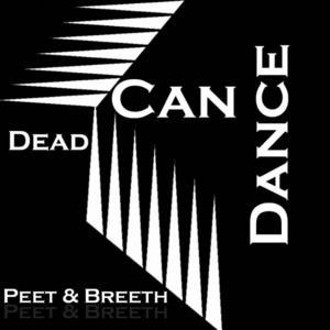 PEET & BREETH - Dean Can Dance