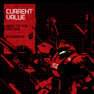 CURRENT VALUE - Back To The Machine