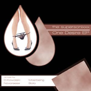 SUPERSONIXXX, The - One Desire EP