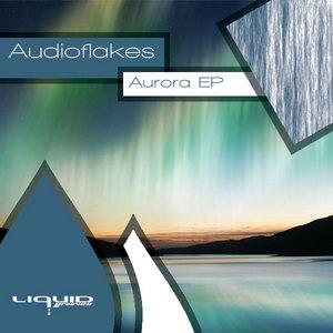 AUDIOFLAKES - Aurora EP