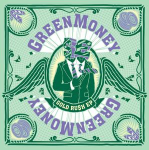 GREENMONEY - Gold Ru$h EP