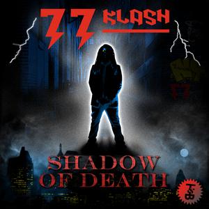 77 KLASH - Shadow Of Death EP