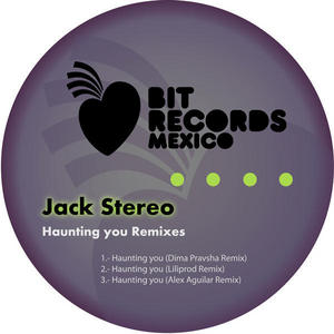 STEREO, Jack - Haunting You (remixes)