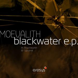 MOEVALITH - Blackwater EP
