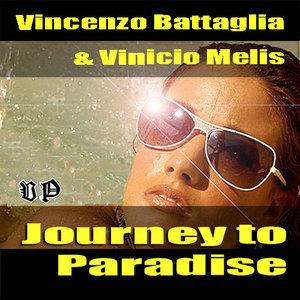 BATTAGLIA, Vincenzo/VINICIO MELIS - Journey To Paradise