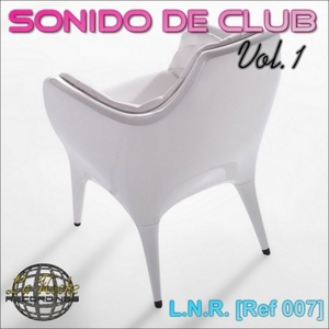 CASIMIRO, Ismael/KASSANDRA/AYOZE MARTEL/AYTHAMI DENIZ/LIL GAIDA/VICTOR BLANC - Sonido De Club Vol 1