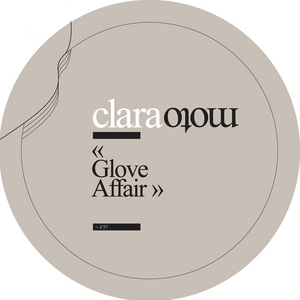 MOTO, Clara - Glove Affair EP (bonus track version)