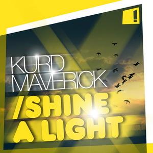 MAVERICK, Kurd - Shine A Light