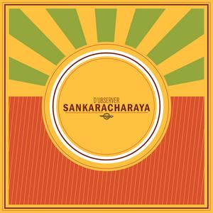 D'UBSERVER - Sankaracharaya