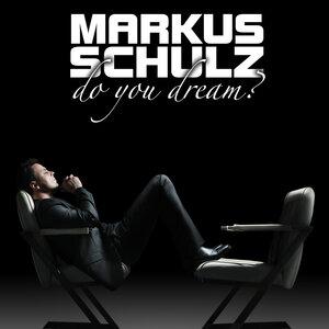 SCHULZ, Markus - Do You Dream?