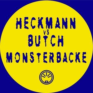HECKMANN vs BUTCH - Monsterbacke