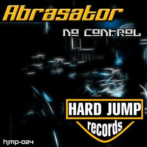 ABRASATOR - No Control