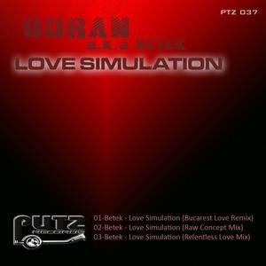 ODRAN aka BETEK - Love Simulation