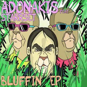 ADONAKIS feat STARRSET - Bluffin EP