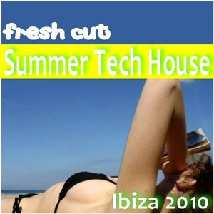 VARIOUS - Fresh Cut: Summer Tech House