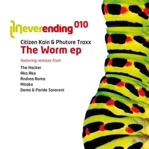 CITIZEN KAIN/PHUTURE TRAXX - The Worm EP