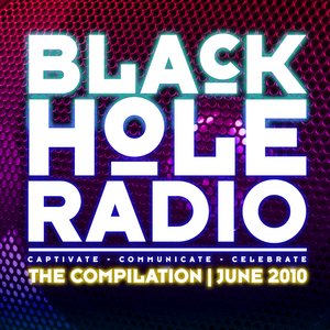 VARIOUS - Black Hole Radio: The Compilation June 2010