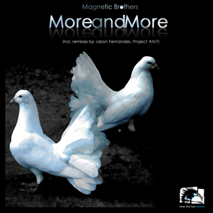 MAGNETIC BROTHERS - More & More