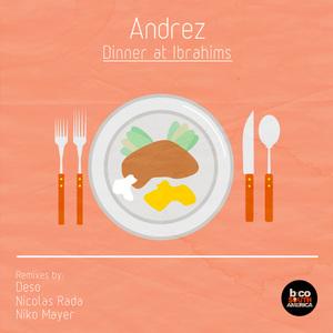 ANDREZ - Dinner At Ibrahim's EP