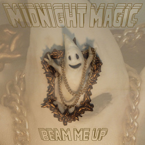 MIDNIGHT MAGIC - Beam Me Up