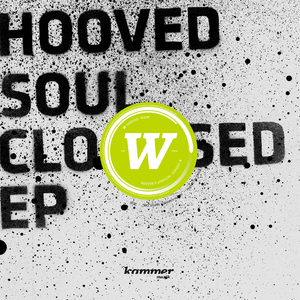HOOVED - Soul Closed EP