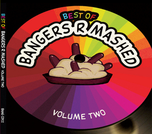 BANGERS R MASHED/VARIOUS - Best Of Bangers R Mashed: Volume Two