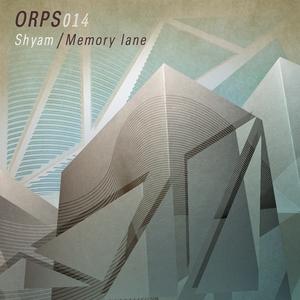 SHYAM - Memory Lane