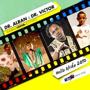 DR ALBAN & DR VICTOR - Hello Afrika 2010