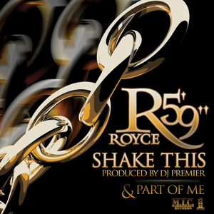 ROYCE DA 5 9 - Shake This