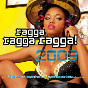 VARIOUS - Ragga Ragga Ragga 2009