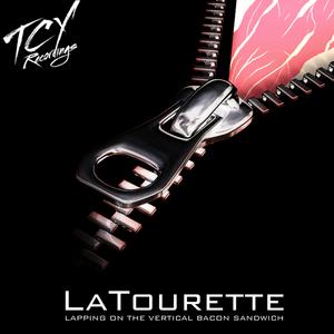 LATOURETTE - Lapping On The Vertical Bacon Sandwich EP