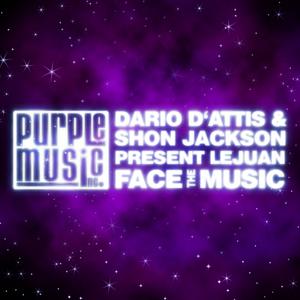 D ATTIS, Dario/SHON JACKSON presents LEJUAN - Face The Music