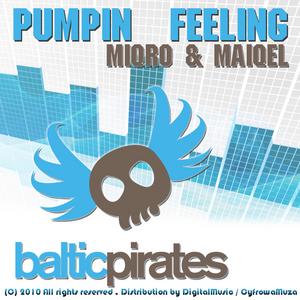MIQRO & MAIQEL - Pumpin Feeling