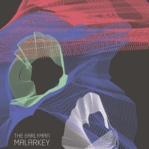 EARLYMAN, The feat KILLA P - Malarkey