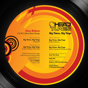 SLEAZY McQUEEN feat DJ ITEK/Q BURNS ABSTRACT MESSAGE - Big Times Big Tings