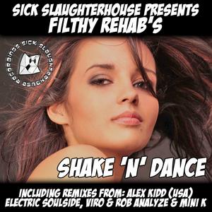 FILTHY REHAB - Shake N Dance EP