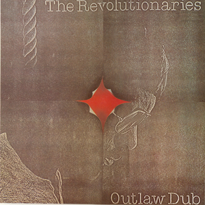 REVOLUTIONARIES, The - The Evolution Of Dub: Vol 3 (The Descent Of Version: Outlaw Dub)