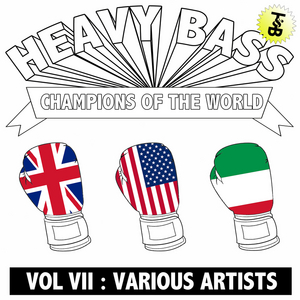 DROP THE LIME/BAOBINGA/JAY ROBINSON/SUPABEATZ/STAR EYES/PHARAOH - Heavy Bass Champions Of The World Vol 7