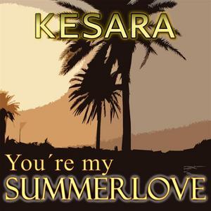 KESARA - You're My Summerlove