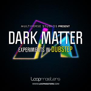 MULTIVERSE STUDIOS - Dark Matter: Experiments In Dubstep (Sample Pack WAV/APPLE/LIVE/REASON)