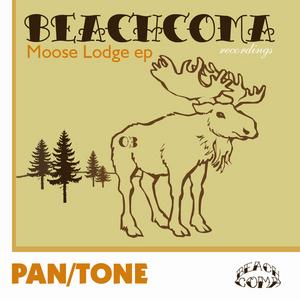 PAN/TONE - Moose Lodge EP