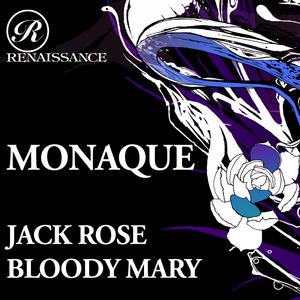 MONAQUE - Jack Rose