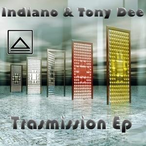 INDIANO/TONY DEE - Trasmission EP