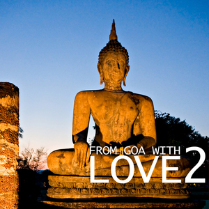VARIOUS - From Goa With Love 2