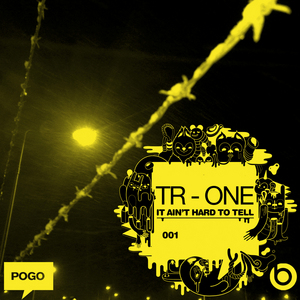 TR ONE - It Ain't Hard To Tell
