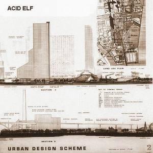 ACID ELF - Urban Design Scheme