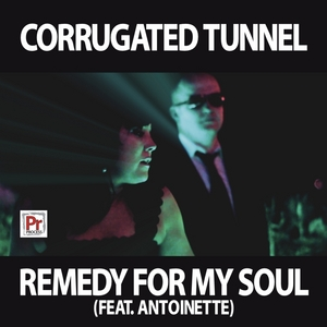 CORRUGATED TUNNEL - Remedy For My Soul