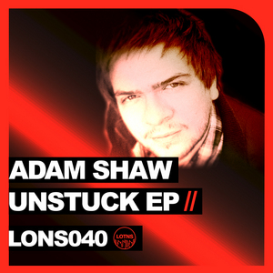 ADAM SHAW - Unstuck EP