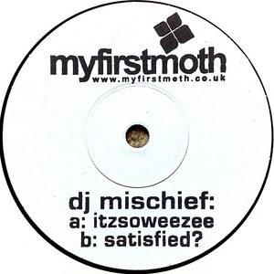 DJ MISCHIEF - Itzsoweezee